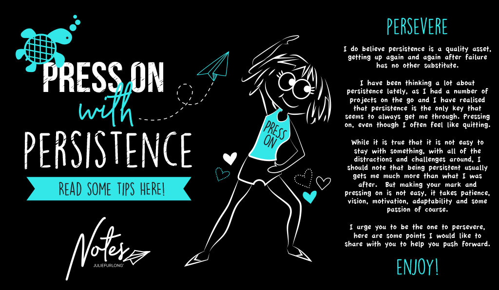 Julie-Furlong-Notes-Press-on-with-persistence-header