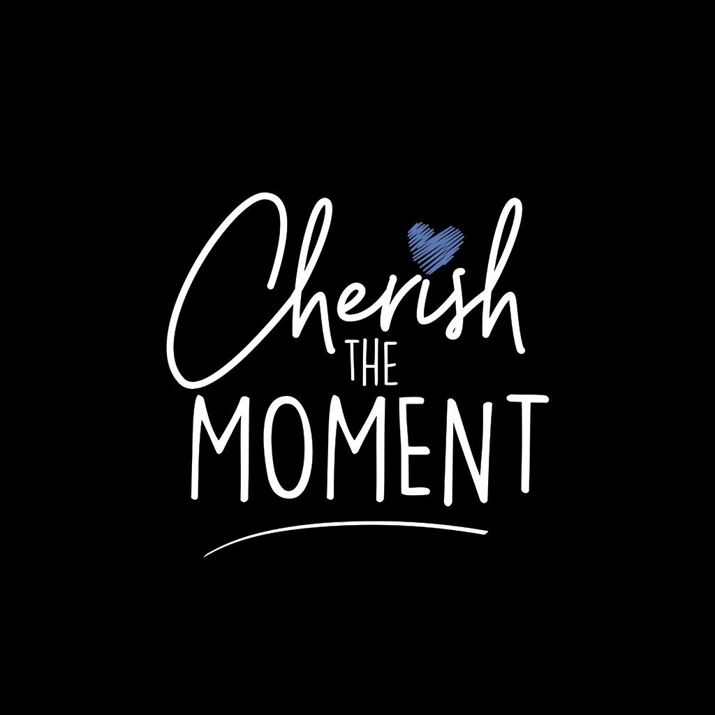 Julie Furlong Notes - Cherish the moment