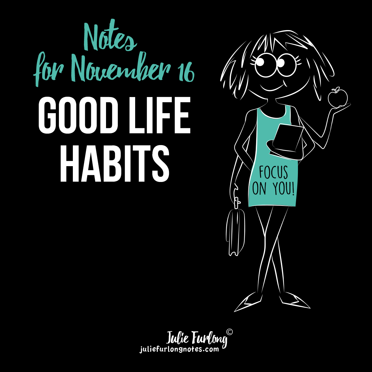 Julie-Furlong-Notes-good-life-habit