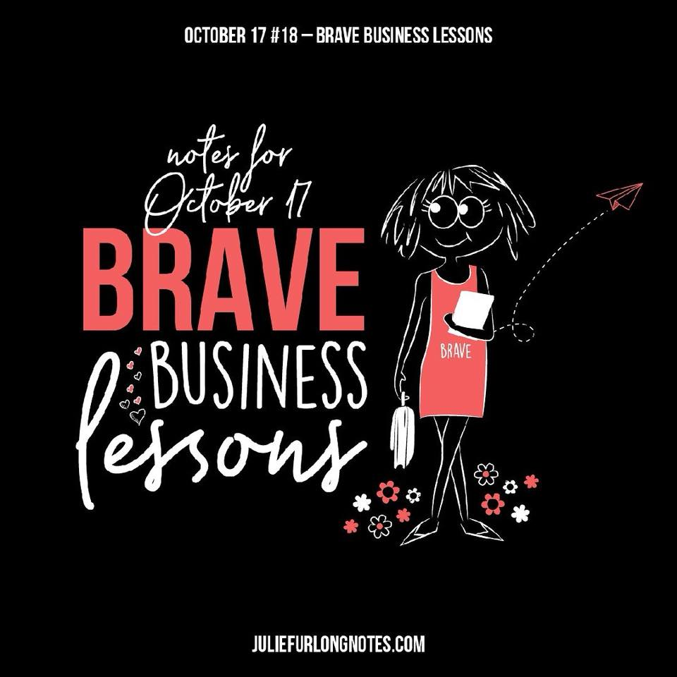 Julie-furlong-notes-brave-business-lessons