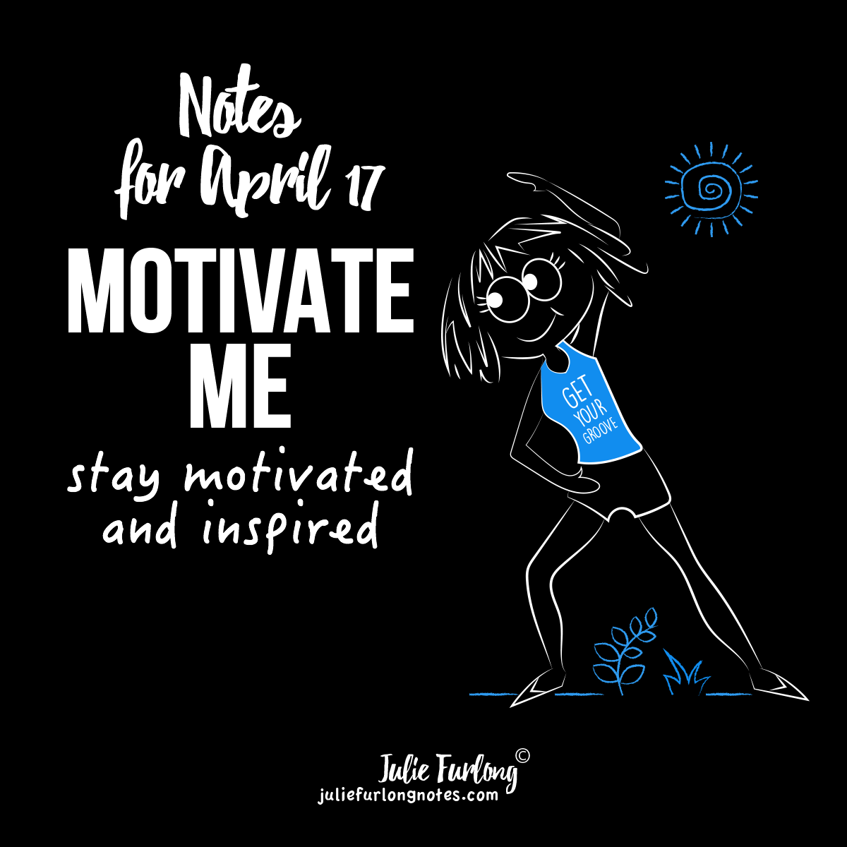 Julie-furlong-notes-motivate-me