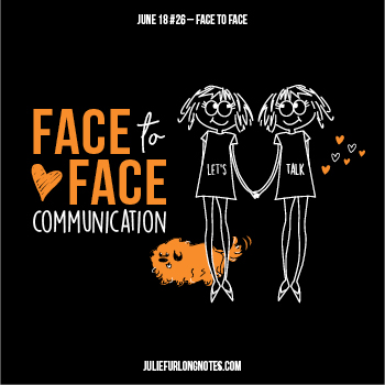 Julie-Furlong-Notes-Face-to-Face-Communication-featured