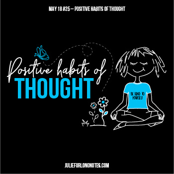 Julie-Furlong-Notes-Positive-Habits-of-thought-featured