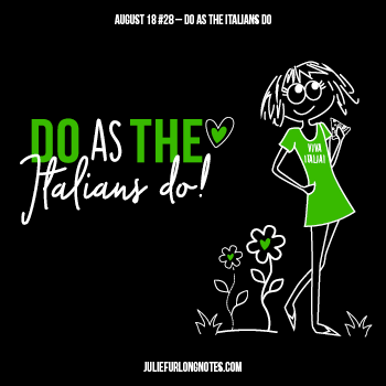 Julie-Furlong-Notes-Do-As-The-Italians-Do-featured