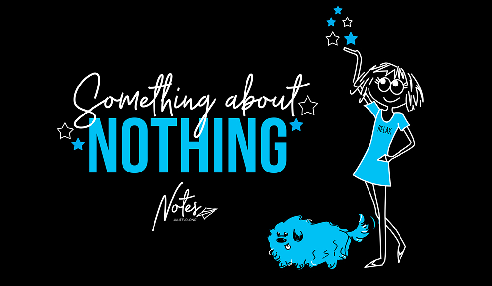 Something-about-nothing-julie-furlong-notes