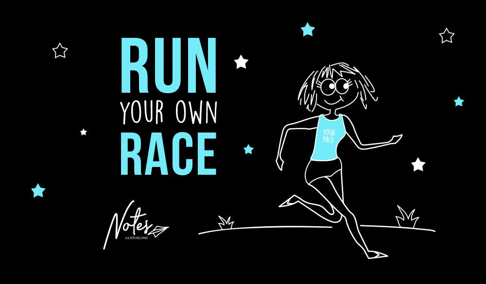 35-Run-Your-Own-Race-FA